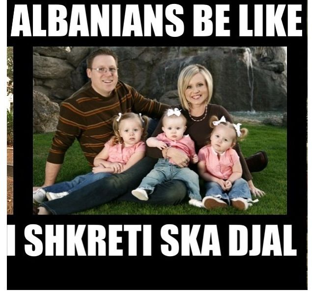 Oh no he has no sons..... Albanians