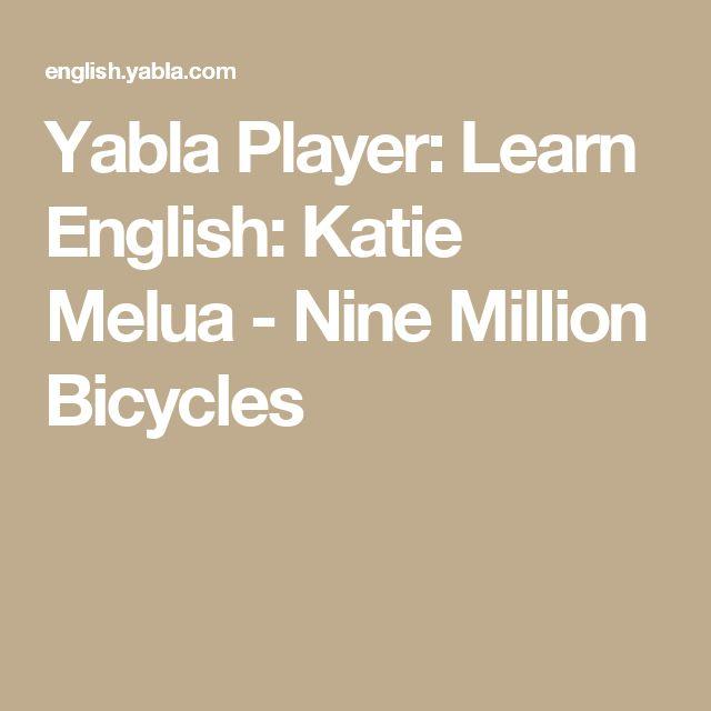 Yabla Player: Learn English: Katie Melua - Nine Million Bicycles