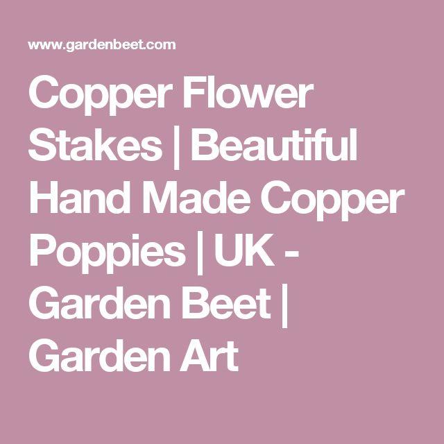 Copper Flower Stakes | Beautiful Hand Made Copper Poppies | UK - Garden Beet | Garden Art