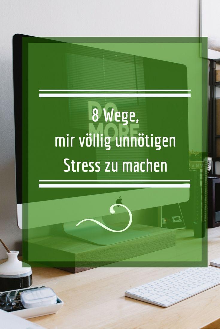 Stressbewältigung? Das ist was für Versager! Sie selbst völlig unnötigen Stress zu machen, darin liegt die Kunst! Die Schritt für Schritt Anleitung, sich selbst Stress machen, so geht´s