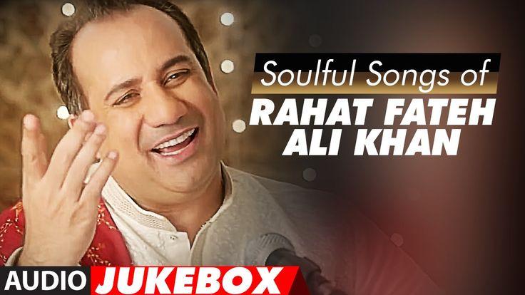Rahat Fateh Ali khan Best Songs