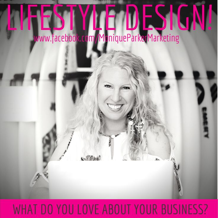 Lifestyle Design!  What do you love about your business? www.facebook.com/MoniqueParkerMarketing #marketingvelocity #businessbabes #laptoplifestyle #business #freedom