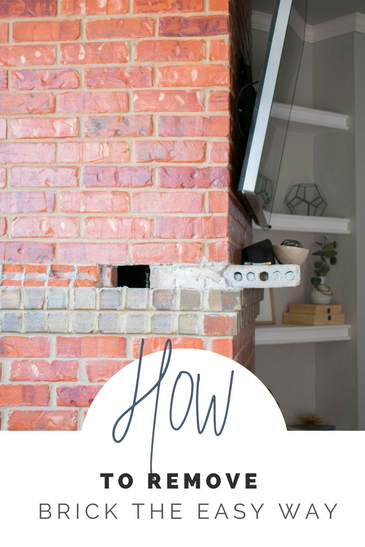 How To Remove Brick The Easy Way Home Improvement Diy Projects Home Improvement Home Improvement Projects