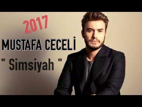 Mustafa Ceceli 2017 -  Simsiyah