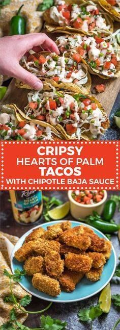 Crispy Hearts of Pal Crispy Hearts of Palm Tacos with Chipotle...  Crispy Hearts of Pal Crispy Hearts of Palm Tacos with Chipotle Baja Sauce. Theyre flavorful tender on the inside and crisp on the outside easy to make vegetarian and vegan friendly. Check out the recipe and how-to video! AD hostthetoast.com/ Recipe : http://ift.tt/1hGiZgA And @ItsNutella  http://ift.tt/2v8iUYW