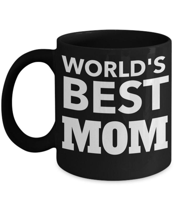 Funny Coffee Mugs For Mom -best Mom Mugs Coffee - Mom Coffee Mug-cheap Gift Ideas For Mom - Funny Gifts For Mom - Birthday Gift Mom - Mugs For Mom - Worlds Best Mom Black Mug
