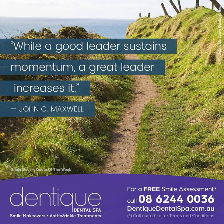 "Quote of the Week – ""While a good leader sustains momentum, a great leader increases it."" —John C. Maxwell / For a Free Smile Assessment*, please call 08 6244 0036 - www.dentiquedentalspa.com.au / (*) Please call our office for Terms & Conditions. #SmileDocs #SmileDeals #drfurlan #dentiquedentalspa #australia #dental #practice #cosmetic #job #tmj #dentistry #invisalign #whitening #filler #care #dentist #antiwrinkle #skincare #dermal #lip #fillers #porcelain #crowns #veneers #implant…"