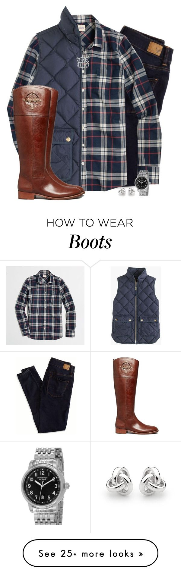 """J.crew plaid shirt & quilted vest with Tory boots"" by steffiestaffie on Polyvore featuring mode, American Eagle Outfitters, J.Crew, Tory Burch, Georgini, Brooks Brothers et Danielle Stevens Jewelry"