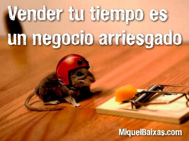 """http://www.miquelbaixas.com/2012/07/vender-tu-tiempo-es-un-negocio-arriesgado He escrito un nuevo post en mi blog con el título: """"Vender tu tiempo es un negocio arriesgado"""""""