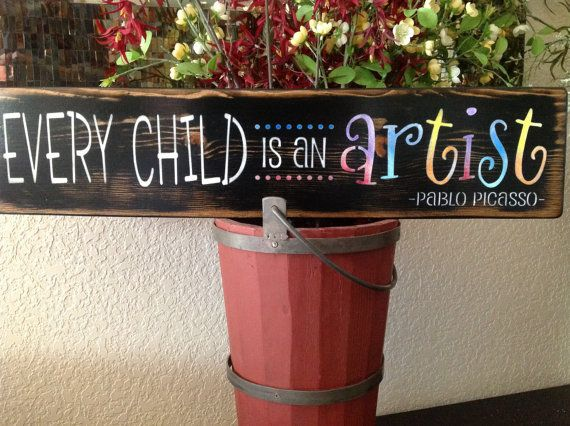 every child is an artist  child sign  wood sign  wall