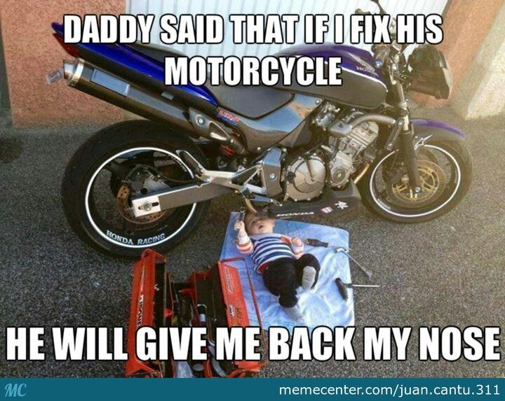 03b97734eb84bd1c4977467fd2f570af motorcycle memes thread page 2 motovlog, the place for moto,Funny Motorcycle Memes