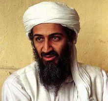 *OSAMA BIN MOHAMMED BIN AWAD BIN LADEN ~ born: March 10, 1957, Riyadh, Saudi Arabia. Died: May 1, 2011 (aged 54). Resting place: Arabian Sea. Nationality: Saudi Arabian (1957-1994). Successor: Ayman Al-Zawahiri.  Children 20. Allegiance: Al-Qaeda