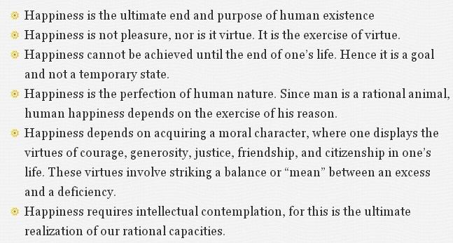The ideas of aristotle on the pursuit of happiness