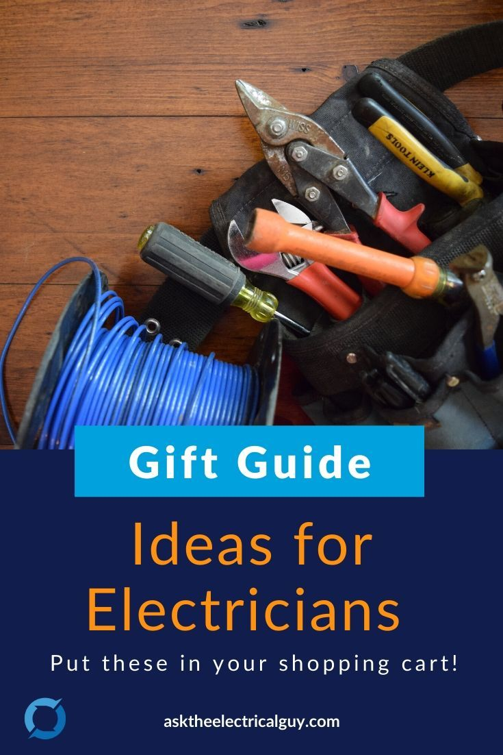 Gift Guide For Electricians Electrician Gifts Electrician Gift Guide