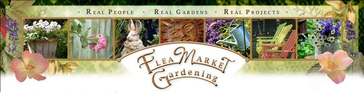 Flea Market Gardening  Subscribe for weekly newsletters  www.fleamarketgardening.org