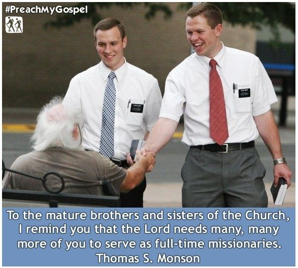 To the mature brothers and sisters of the Church, I remind you that the Lord needs many, many more of you to serve as full-time missionaries. - Thomas S. Monson