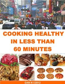 Homemade Recipes For Beef, Veal, Lamb, Chicken, Pork, Turkey, Fish, Seafood, Pizzas And Desserts, Ready In  60 Minutes, Less Than 300 Calories.    read more at Kobo.