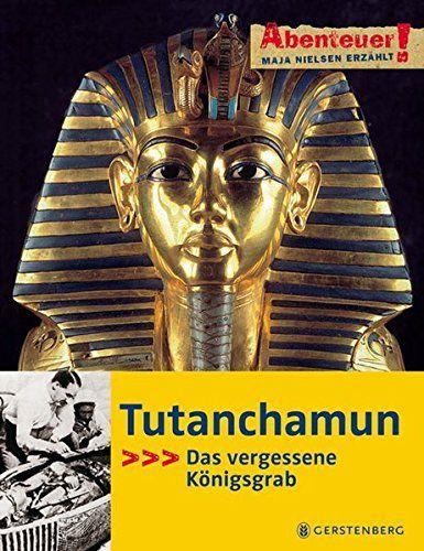 Abenteuer! Maja Nielsen erzählt. Tutanchamun - Das verges... https://www.amazon.de/dp/3836948699/ref=cm_sw_r_pi_dp_x_j7imybWWYVGMA