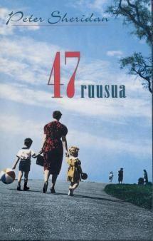 47 ruusua | Kirjasampo.fi - kirjallisuuden kotisivu