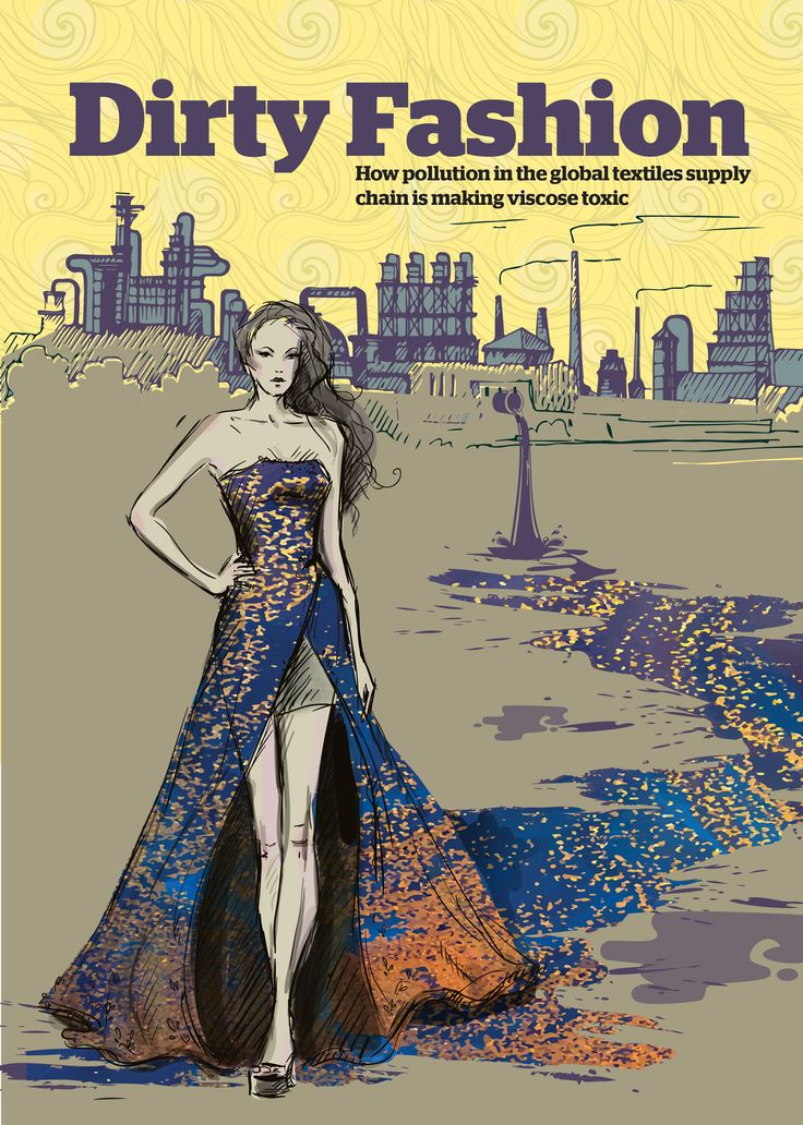 Dirty fashion June 2017 This report shines a spotlight on the environmental and human health impacts caused by the rapidly expanding viscose industry. It presents evidence from the top three viscose producing countries in Asia, showing how the environment, lives and livelihoods are being ruined by the dangerous chemicals and noxious gases its production generates.