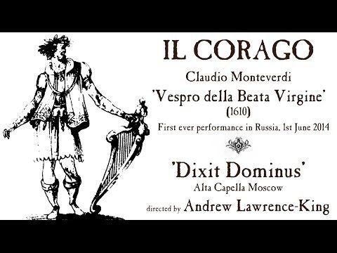 Monteverdi Dixit Dominus (1610 Vespers) Andrew Lawrence-King - https://www.youtube.com/watch?v=QQXAqj5jHHE