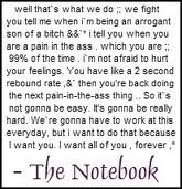 The Notebook: The Notebooks Quotes, Best Movie, Movies, Thenotebook, Movie Quotes, Favorite Quotes, Favorite Movie, Relationships, Movie Line