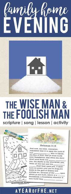 Family Home Evening about the Parable of the Wise Man and the Foolish Man.