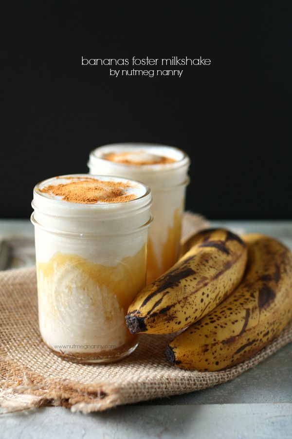Banana foster, Milkshakes and Bananas on Pinterest