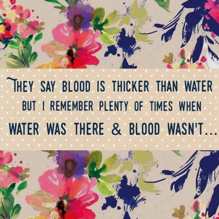 Blood is not thicker than water.  I am pretty sure neither were there today. Some water was.  Quite a bit.  Other water was making mayhem.