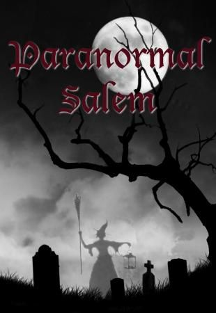 Paranormal Salem Tours FREE! (Salem)