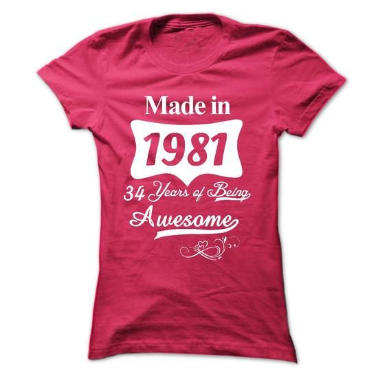 1981 34 Years Of Being Awesome - #money gift #candy gift. LOWEST PRICE => https://www.sunfrog.com/Birth-Years/1981-34-Years-Of-Being-Awesome.html?68278