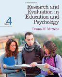 Mertens, D. (2015). Research and evaluation in education and psychology : Integrating diversity with quantitative, qualitative, and mixed methods (4th ed.). Thousand Oaks: Sage Publications.