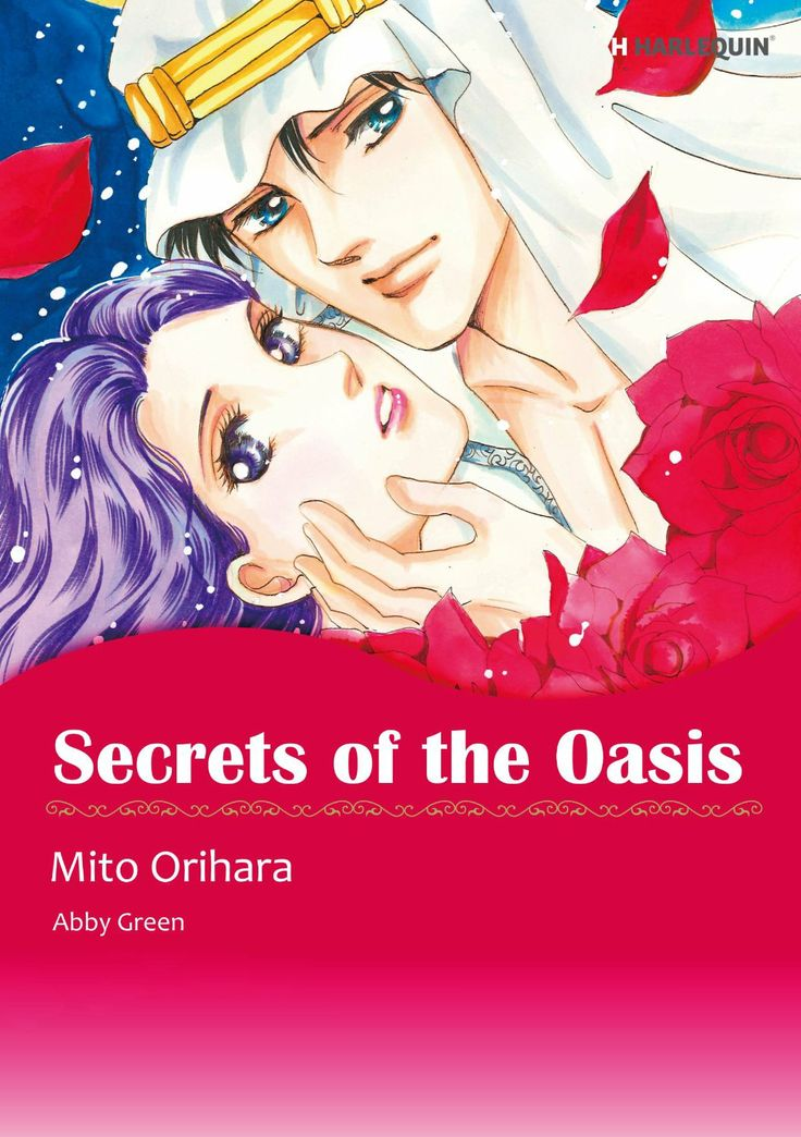 Amazon.com: Secret of the Oasis (Harlequin comics) eBook: Abby Green, Mito Orihara: Kindle Store