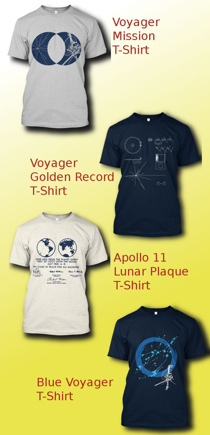 18 best nasa voyager space probe mission images on pinterest a collection of quality t shirts remembering the golden days of nasa with designs gamestrikefo Image collections