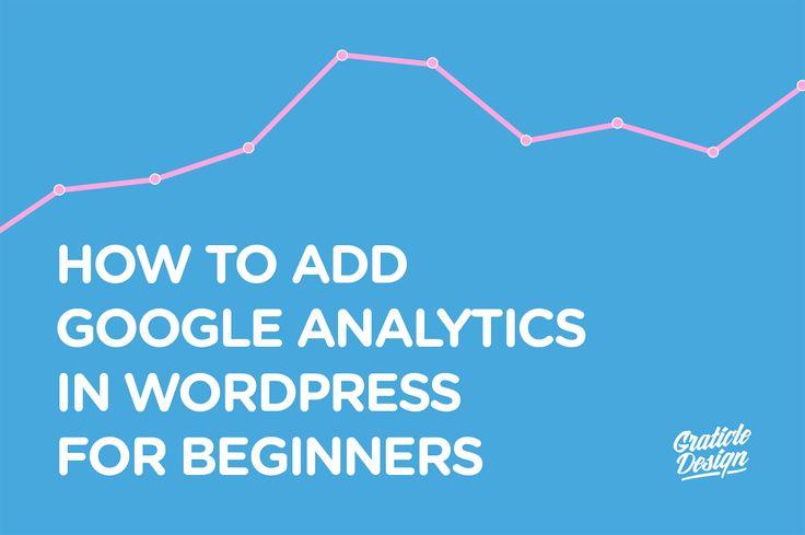 How to Add Google Analytics in WordPress for Beginners