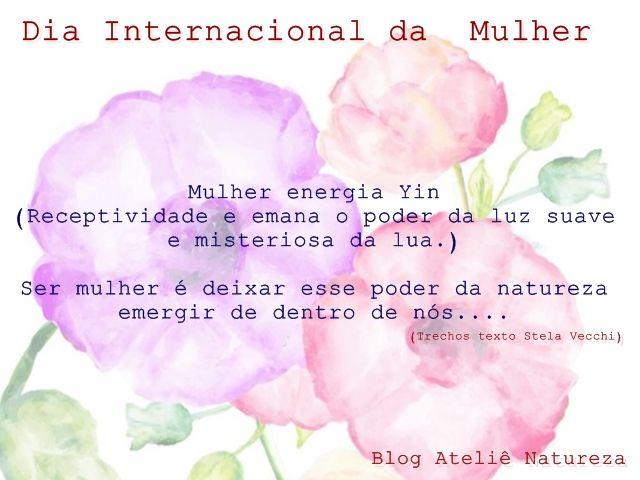 Mulher energia Yin  http://blog.atelienatureza.com.br/2016/03/mulher-energia-yin.html