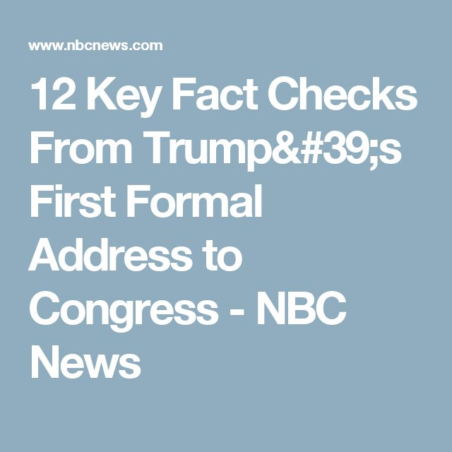 12 Key Fact Checks From Trump's First Formal Address to Congress - NBC News