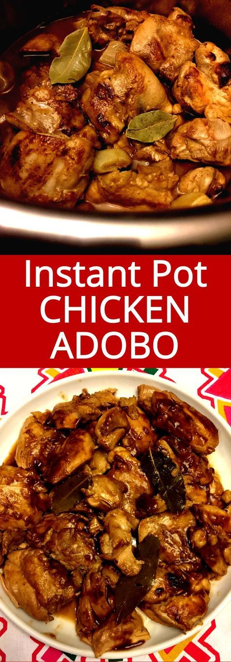 Authentic Filipino Chicken Adobo is amazing made in the Instant Pot! Tastes totally authentic and so full of flavor! Instant Pot cooks it so quickly and makes it super juicy and tender!