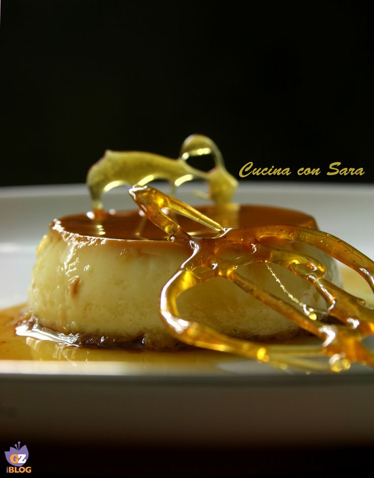 creme caramel - ricetta /PERLEDIDOLCEZZACONSARA