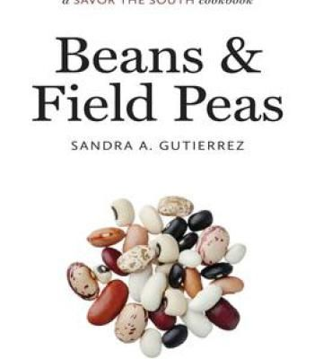 Beans And Field Peas: A Savor The South Cookbook PDF