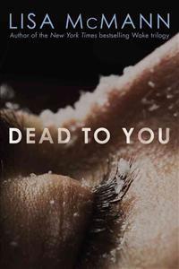 Lisa McMann: Dead to You (7,20€)