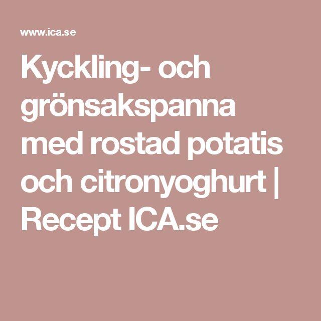 Kyckling- och grönsakspanna med rostad potatis och citronyoghurt | Recept ICA.se