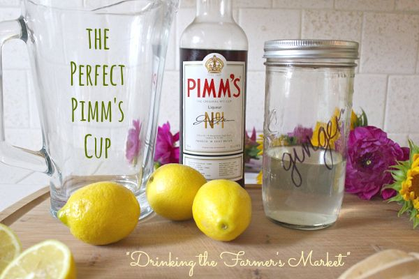 """Drinking the Farmer's Market: The Perfect """"Pimm's Cup"""", with ..."""