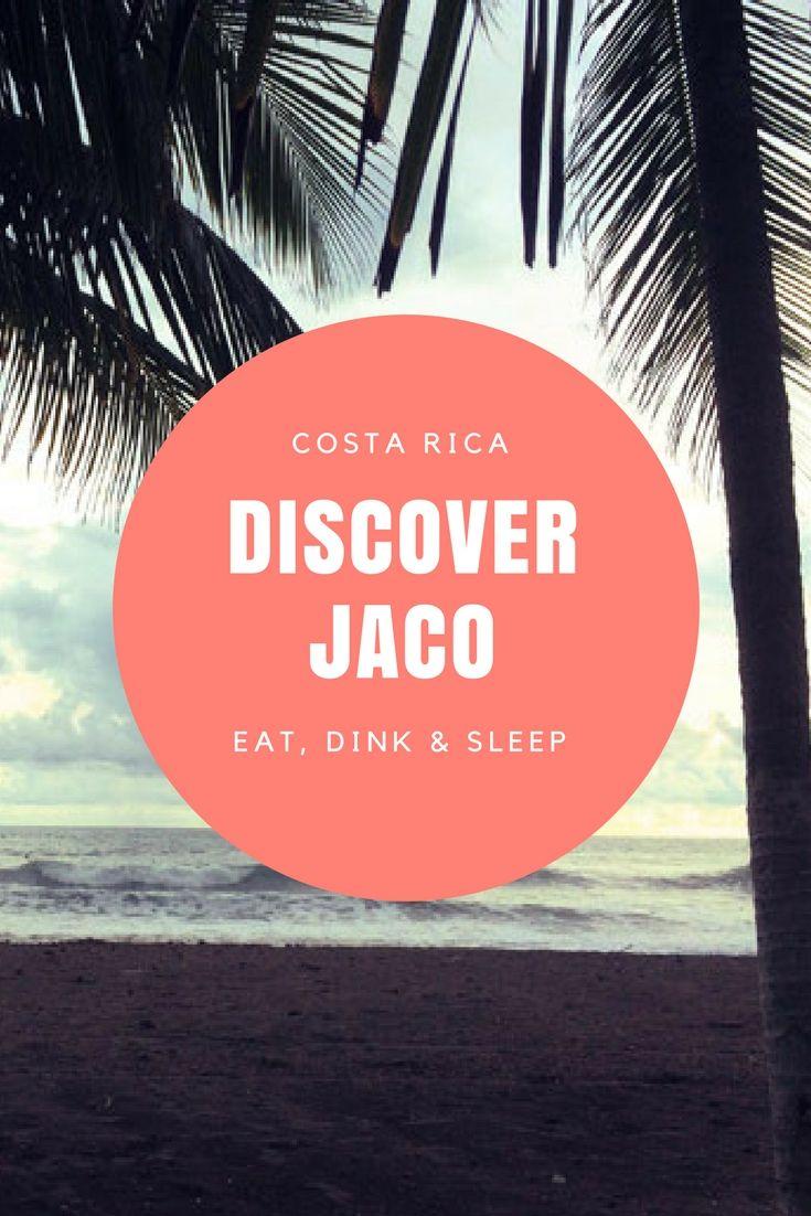 Costa Rica: Discover Jaco