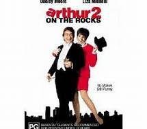 Arthur 2: On the Rocks (1988). [PG] 113 mins. Starring: Dudley Moore, Liza Minnelli, John Gielgud, Geraldine Fitzgerald, Kathy Bates, Paul Benedict, Stephen Elliott and Jack Gilford