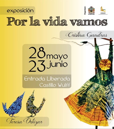 """Exposición """"Por la vida vamos"""" en Castillo Wullf #Viña"""