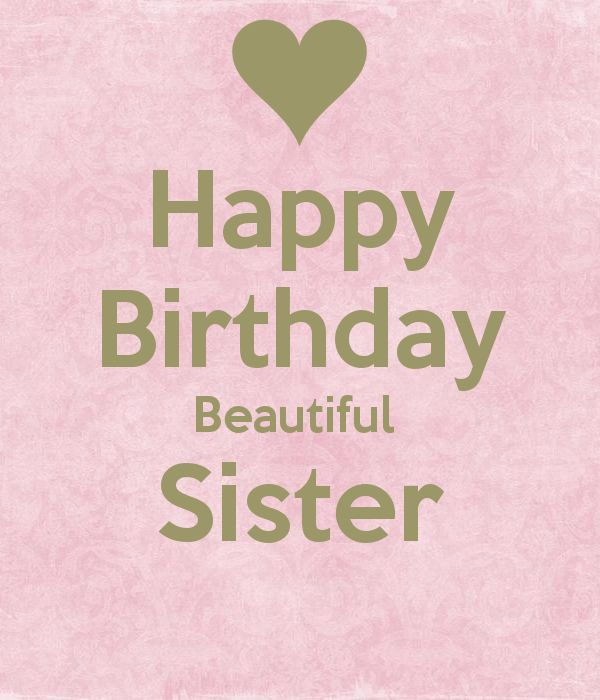 Happy Birthday Beautiful Sister Poster | cloé ! | Keep Calm-o-Matic                                                                                                                                                                                 More