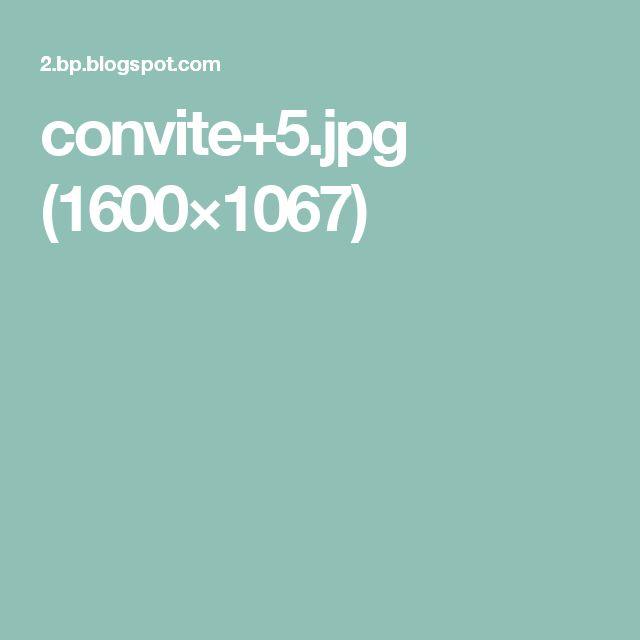 convite+5.jpg (1600×1067)