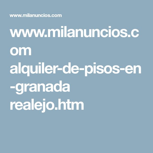 www.milanuncios.com alquiler-de-pisos-en-granada realejo.htm