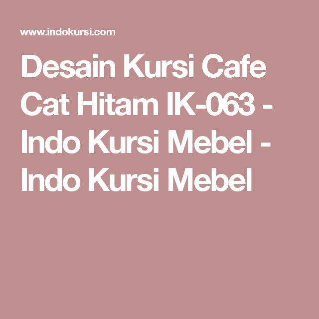 Desain Kursi Cafe Cat Hitam IK-063 - Indo Kursi Mebel - Indo Kursi Mebel
